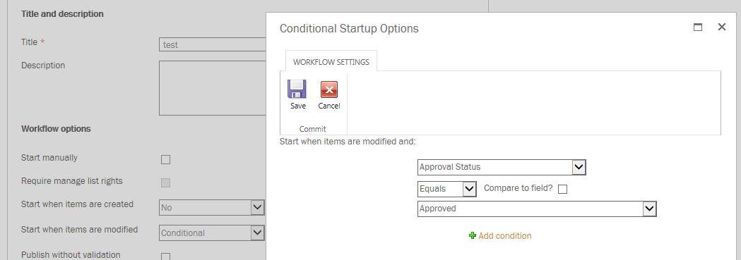 Nintex Conditional Start Settings